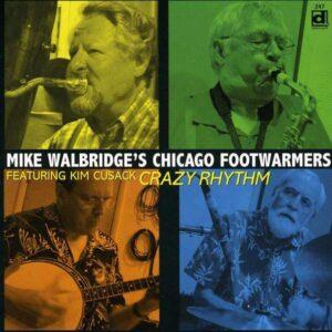 Crazy Footwarmers - Mike Walbridge's Chicago Footwarmers