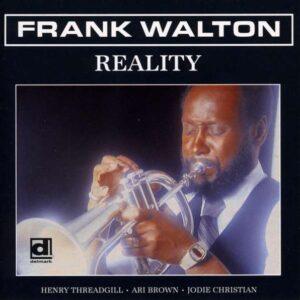 Reality - Frank Walton