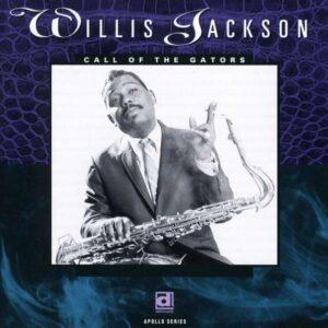 Call Of The Gators - Willis Jackson
