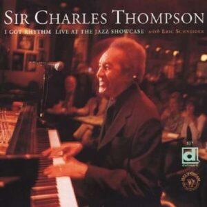 I Got Rhythm, Live At The Jazz Sho - Sir Charles Thompson
