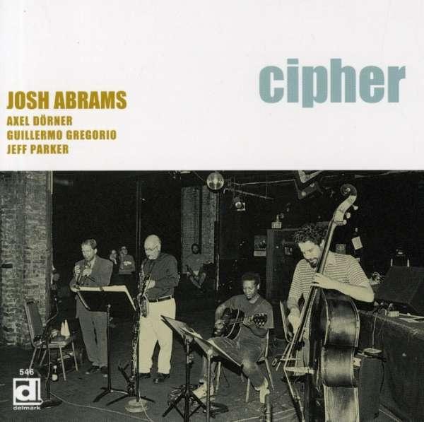 Cipher - Josh Abrams
