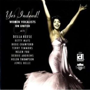 Yes Indeed - Della Women Vocalists On United