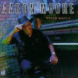 Hello World - Aaron Moore