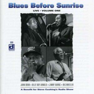Blues Before Sunrise Live - Volume One - Various