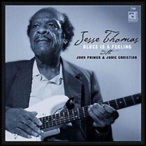 Blues Is A Feeling - Jesse Thomas