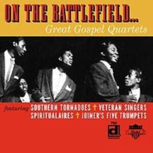 On The Battlefield - Great Gospel Quartets - Various