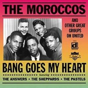 Bang Goes My Heart - The Moroccos