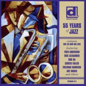 Delmark 55 Years Of Jazz - Various
