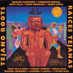 Raices Tejanas - Various Artists Tejano Roots