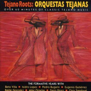Orquestas Tejanas - Various Artists Tejano Roots