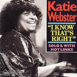 I Know That's Right - Katie Webster