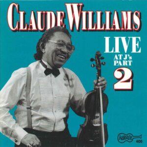 Live At J's Vol.2 - Claude Williams