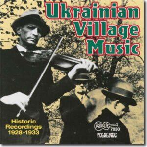 Historic Recordings - Various Artists Ukrainian Village Music