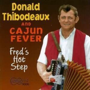 Fred's Hot Step - Donald Thibodeaux & Cajun Fever