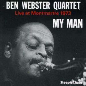 Live At Montmartre 1973 - Ben Webster Quartet