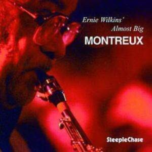Montreux - Ernie Wilkins Almost Big Band
