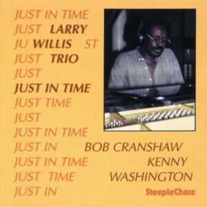 Just In Time - Larry Willis