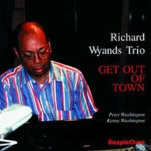 Get Out Of Town - Richard Wyands
