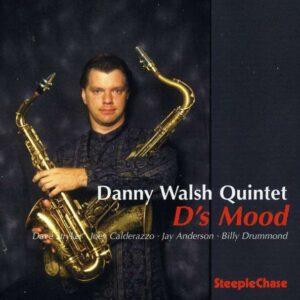 D's Mood - Danny Walsh