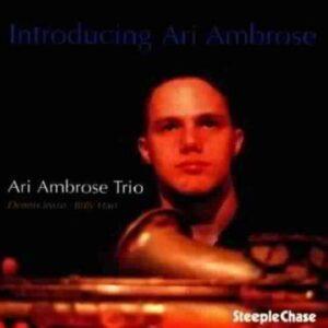 Introducing Ari Ambrose - Ari Ambrose