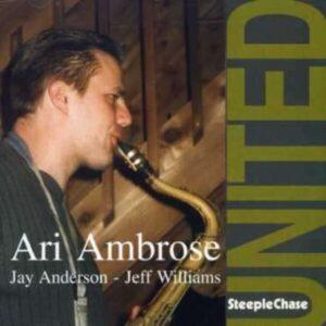 United - Ari Ambrose Trio