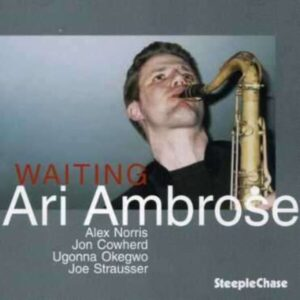 Waiting - Ari Ambrose Quintet