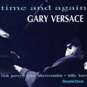 Time And Again - Gary Versace