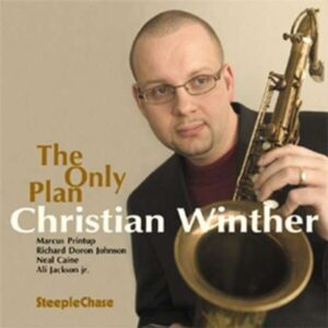 The Only Plan - Christian Winther Quintet