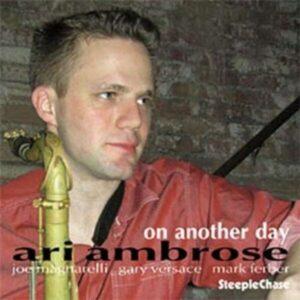 On Another Day - Ari Ambrose Quartet