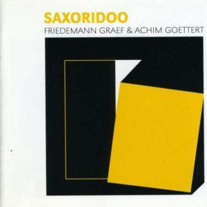 Saxoridoo - Friedmann Graef & Achim Goettert