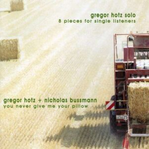 8 Pieces For Single Listeners - Gregor Hotz