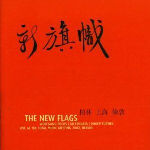 Live At The Total Music Meeting - The New Flags