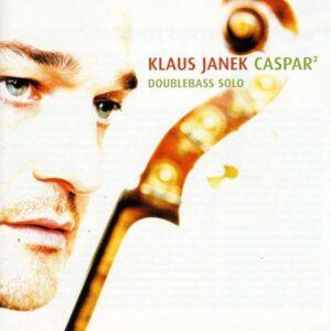Caspar2 - Klaus Janek Solo Bass