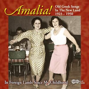 Amalia – Old Greek Songs In The New Land