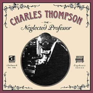 Charles Thompson – The Neglected Professor