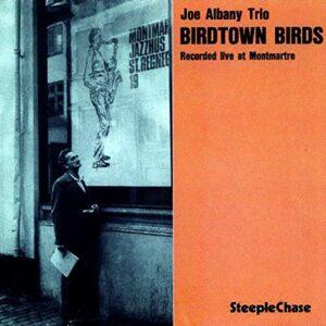 Joe Albani Trio – Birdtown Birds