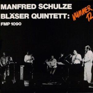 Manfred Schulze Blaeserquintet - Nummer 12