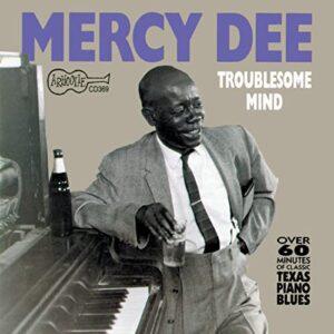 Mercy Dee Walton – Troublesome Mind