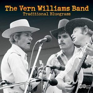 The Vern Williams Band – Traditional Bluegrass