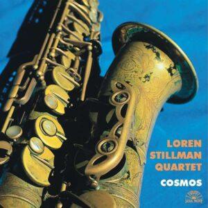 Loren Stillman Quartet - Cosmos