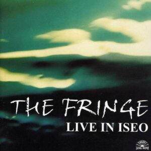 The Fringe - Live In Iseo