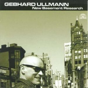 Gebhard Ullmann - New Basement Research