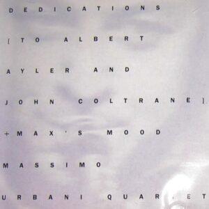Massimo Urbani - Dedications To Albert Ayler And John Coltrane / Max's Mood