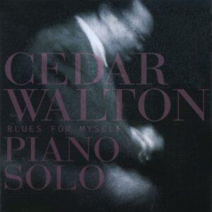 Cedar Walton Solo Piano - Blues For Myself