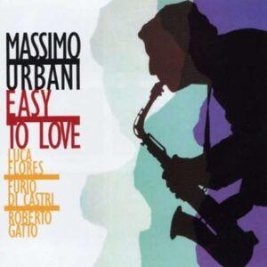 Massimo Urbani Memorial Album - Easy To Love