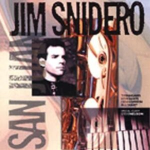 Jim Snidero Sextet - San Juan