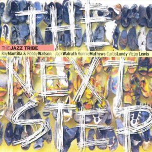 Ray The Jazz Tribe Mantilla - The Next Step