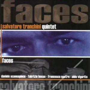 Salvatore Tranchini - Faces