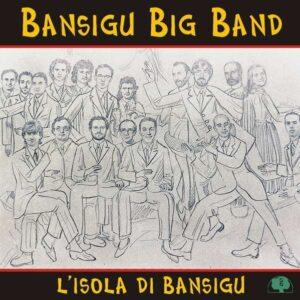 Bansigu Big Band - L'Isola Di Bansigu