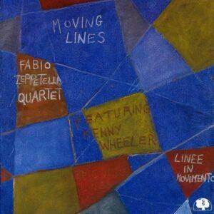 Fabio Zeppetella Quartet - Moving Lines
